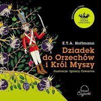 Dziadek do orzechów i Król Myszy, Hoffmann E.T.A.