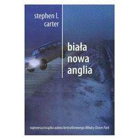 BIAŁA NOWA ANGLIA Stephen L. Carter, oprawa miękka