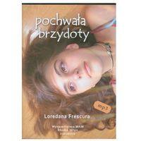 Pochwała brzydoty Frescura Loredana