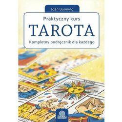 Praktyczny kurs Tarota - Dostępne od: 2014-11-06 (ISBN 9788363965662)