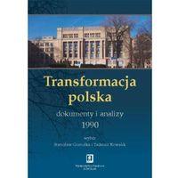 Transformacja polska Dokumenty i analizy 1990 (1096 str.)