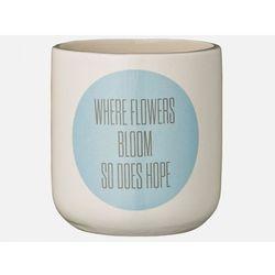 Bloomingville Doniczka Keramik III Where flowers... - b75500035 - oferta [a5c6e40ec162d72c]
