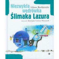 Niezwykła wędrówka Slimaka Lazura, pozycja wydana w roku: 2008