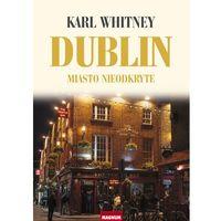 Dublin - Dostępne od: 2014-11-24, Karl Whitney