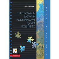 Ilustrowany słownik podstawowy języka polskiego wraz z indeksem pojęciowym wyrazów i ich znaczeń (kategor