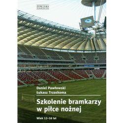 Szkolenie bramkarzy w piłce nożnej, pozycja wydawnicza