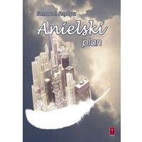 Anielski plan (kategoria: Książki religijne)