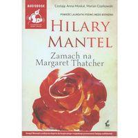 Zamach na Margaret Thatcher - Wysyłka od 3,99 - porównuj ceny z wysyłką (9788379994601)