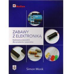 Zabawy z elektroniką. Ilustrowany przewodnik dla wynalazców i pasjonatów, pozycja wydawnicza
