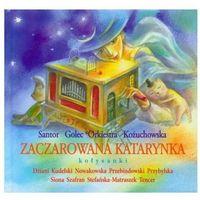 Zaczarowana katarynka. Kołysanki (audiobook CD) (ISBN 9788375461121)