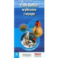 Chorwackie Wybrzeże I Wyspy Przewodnik Rekreacyjny