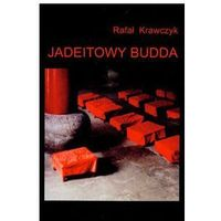JADEITOWY BUDDA Krawczyk Rafał, oprawa miękka