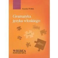 Gramatyka Języka Włoskiego (9788321414355)