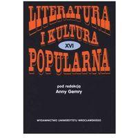 Literatura i kultura popularna XVI.