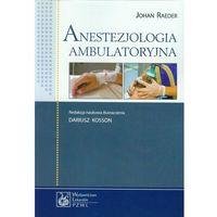 Anestezjologia ambulatoryjna