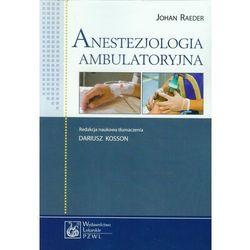 Anestezjologia ambulatoryjna, pozycja wydawnicza