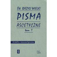 Pisma ascetyczne Tom 1 Bazyli Wielki (9788373543904)