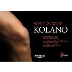 Wylecz swoje kolano (Treat Your Own Knee) McKenzie, książka z ISBN: 9788364737510