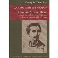 ZAPOMNIANY INSPIRATOR THEODULE ARMAND ROBOT (oprawa miękka) (Książka)