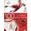 100 najważniejszych wydarzeń w polskiej piłce nożnej -, oprawa miękka