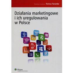 Działania marketingowe i ich uregulowania w Polsce-Wysyłkaod3,99 (ilość stron 332)
