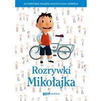 Rozrywki Mikołajka., pozycja wydawnicza
