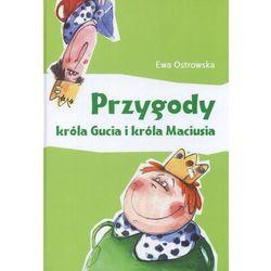 Przygody króla Gucia i króla Maciusia, książka z kategorii Książki dla dzieci