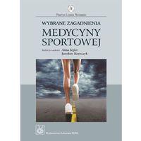 Wybrane Zagadnienia Medycyny Sportowej, Wydawnictwo Lekarskie PZWL
