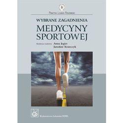 Wybrane Zagadnienia Medycyny Sportowej (ilość stron 144)