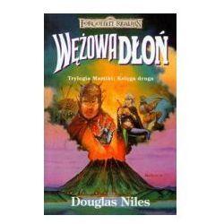 WĘŻOWA DŁOŃ. TRYLOGIA MAZTIKI TOM 2. FORGOTTEN REALMS Douglas Niles, pozycja wydana w roku: 2008