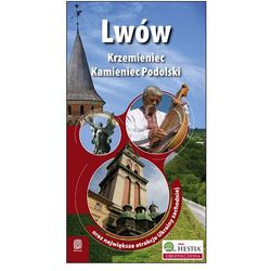 Lwów, Krzemieniec I Kamieniec Podolski Oraz Największe Atrakcje Ukrainy Zachodniej. Wydanie 1 (kategoria: Ge