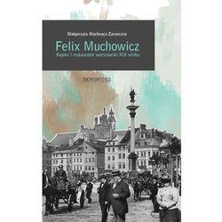 Felix Muchowicz, pozycja wydana w roku: 2014