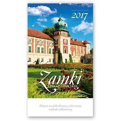 Kalendarz ścienny 2017, Zamki i pałace polskie - sprawdź w wybranym sklepie
