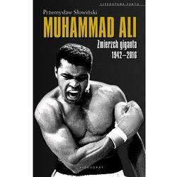 Muhammad Ali. Zmierzch giganta 1942-2016, pozycja wydawnicza