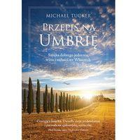 Przepis na Umbrię (9788376421810)