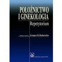 Położnictwo i ginekologia, Grzegorz H. Bręborowicz
