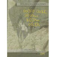 Dobry Boże, spraw żebym oślepł, Wilhelm Genazino