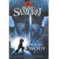 Młody samuraj Tom 5 Krąg wody (320 str.)