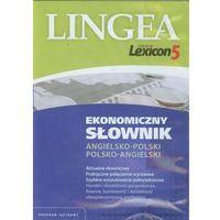 Lexicon 5 ekonomiczny słownik angielsko-polski i polsko-angielski (wersja elektroniczna)