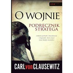 O WOJNIE. PODRĘCZNIK STRATEGA TW/EDITIO (Clausewitz Carl)