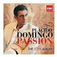 Placido Domingo - PASSION: THE LOVE ALBUM