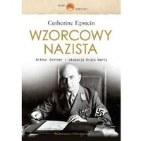 WZORCOWY NAZISTA - Wysyłka od 3,99 - porównuj ceny z wysyłką, książka w oprawie twardej