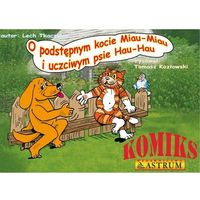 O podstępnym kocie Miau-Miau i uczciwym psie Hau-Hau z płytą CD (12 str.)