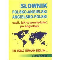 Słownik Polsko - Angielski, Angielsko - Polski, Czyli Jak To Powiedzieć Po Angielsku, pozycja wydana w roku:
