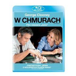 W chmurach (Blu-Ray) - Jason Reitman z kategorii Filmy obyczajowe