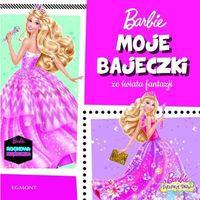 Barbie Moje bajeczki ze świata fantazji - Praca zbiorowa (128 str.)