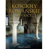 Kościoły romańskie w Polsce