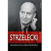 Strzelecki Grochowska Magdalena (9788379435968)