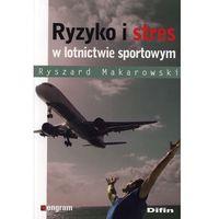 Ryzyko i stres w lotnictwie sportowym (2010)