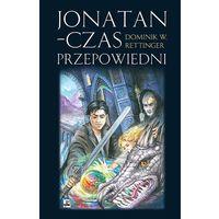 Jonatan Czas przepowiedni - Dostępne od: 2013-11-04 (opr. kartonowa)